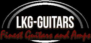 LKG-Guitars: Premium Guitarshop in Gladenbach/Hessen